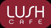 Lush Cafe